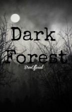 Dark Forest (Sequel to Bully/Vampire) by BreeOfficial