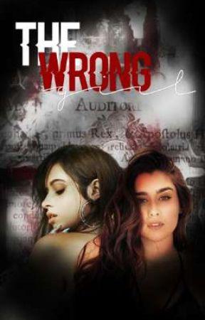 • The Wrong Girl • Camren by 17GirlsMOS
