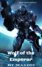 Wolf of the Emperor by maxd01