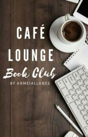 Café Lounge | Book Club (OPEN) by armeiallanes