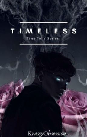 TimeLess (Time Tells, #2) by KrazyObsession