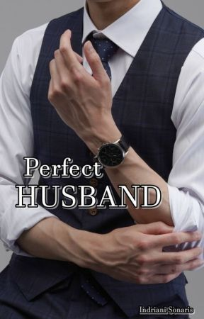 Perfect Husband by indrianisonaris
