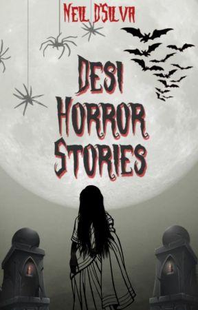Desi Horror Stories by NeilDSilva