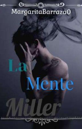 La Mente Miller. by MargaritaBarraza0