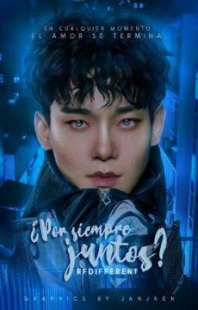 ¿Por Siempre Juntos? [EXO: Chen, HC].〔🎸ᵀᴱᴿᴹᴵᴺᴬᴰᴬ 〕 by WorldOfBloody
