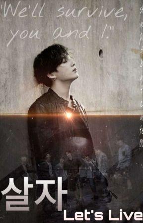 살자 : Let's Live ( BTS Jungkook FF )  by StupidButCute00