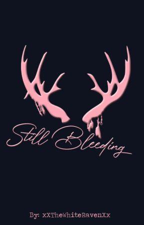 Still Bleeding [ poetry ] by xXTheWhiteRavenXx