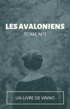 Tome N°1 : Les Avaloniens by Papa-Vinno