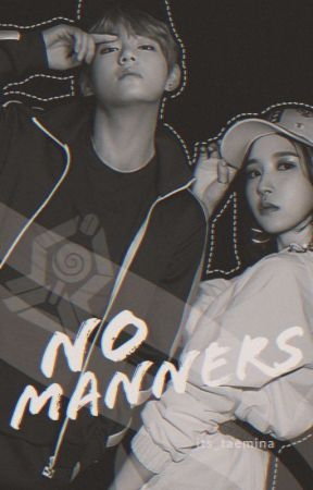 No Manners | A Taemina fanfic by its_taemina