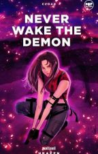 Never Wake The Demon by Hraefn