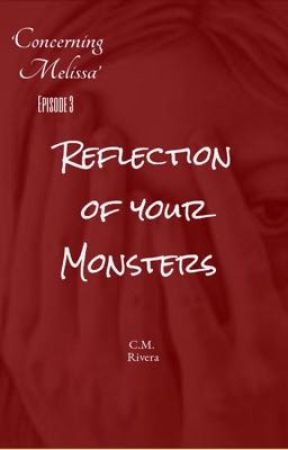 Reflection of your Monsters by carlin1976