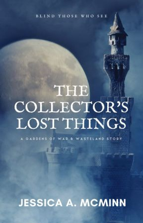The Collector's Lost Things by jamcminn