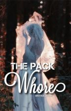 The Pack Whore by HeyThere_Delilah