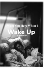 I Want You Here When I Wake Up by rightnow_larry