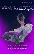 Tańcząc na krawędzi | 1D by NaoArt