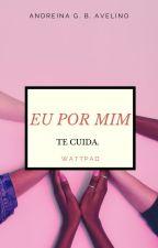 Eu Por Mim by dreina_gaby