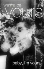 I Wanna Be Yours (Arctic Monkeys Fanfiction) by bloodandbile