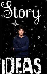 Story Ideas ✔️ by mashtonvevo12