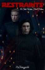 Restraints >>> Kylo Ren and General Hux Fanfiction OC  by H2Ohmygoshh