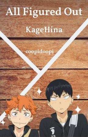 All Figured Out (KageHina) by coopidoopi