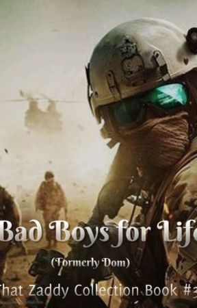 Bad Boys For Life.... (That Zaddy Collection Book #3) by eakennedy2007