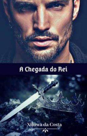 A Chegada do Rei by lulucostaescritora