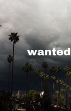 Wanted by -LifelessXo