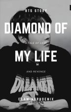 Diamond Of My Life (BTS / Bangtan Boys Story) by flamingphoenix88