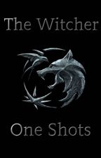 The Witcher's One Shots by Lily5858