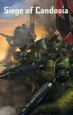 Siege of Candosia by Shadow_trooper