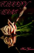 Bloody Rose  by haruyamanaka
