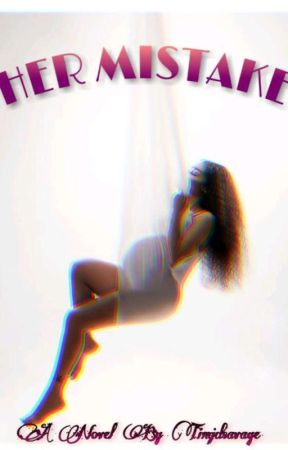 Her Mistake by timidsavage
