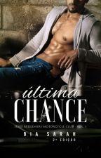 Última Chance by BiaahSarah