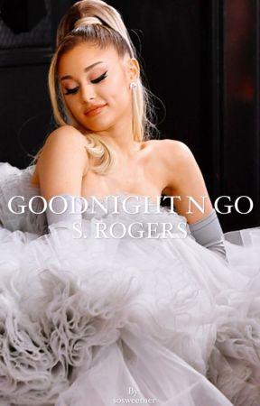 goodnight n go |s. rogers| by sosweetner