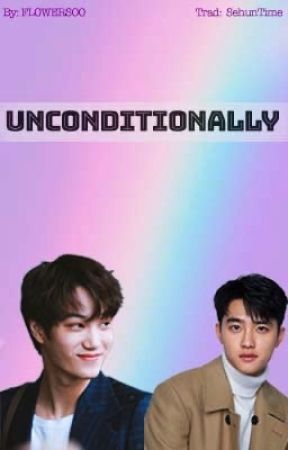 Unconditionally (Kaisoo) - Traducción by SehunTime
