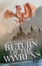 Dragons VS Alicorns: Return of the Wyverns by DawnXdusk123