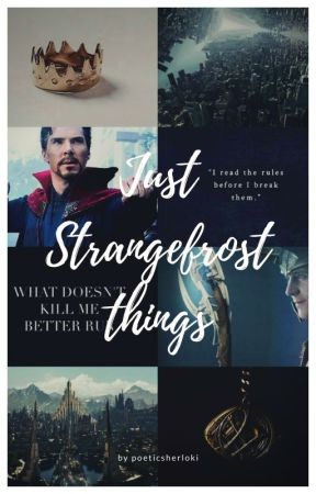 strangefrost stories and preferences. by poeticsherloki