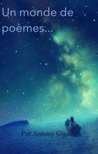 Un monde de poèmes... by AntonyGig13