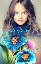 Little Flower by Asimplefavor23