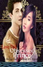 Love Tail: Obsessed Prince (A Royal Love Series #1 Book 2) by ItsKpopSEO