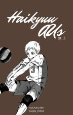 Haikyuu!! AUs (x Reader) pt.2 by Purple_Potion