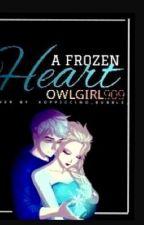 A Frozen Heart(Jelsa) by owlgirl909
