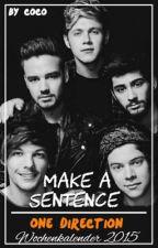 Make a 1D Sentence || Wochenkalender 2015 by braveryssouls