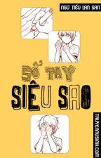 [Đam mỹ|Dịch] Sổ tay siêu sao - Ngữ Tiếu Lan San by toilabanhbao