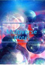 The Multiverse Hotel by CaptainDrawmerman