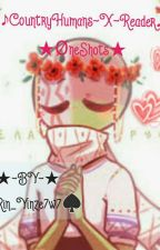 Countryhumans~X~Reader-ØneShots by Rin_Yinze7w7