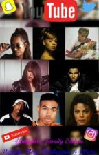 Youtubers: Family Edition  by AaliyahandGinuwine