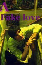 A fake love by watson221