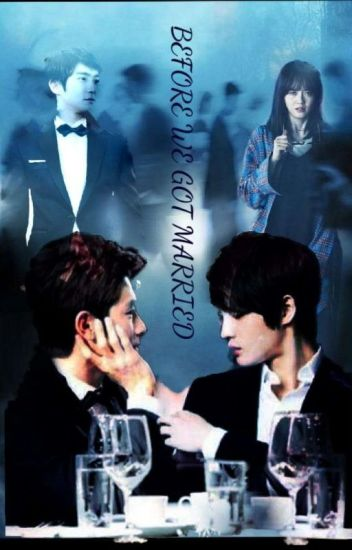 Before We Get Married Phicha Gyuzizi Wattpad