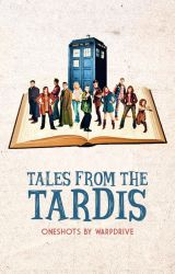 Tales from the TARDIS • Doctor Who by warpdrive